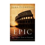john-eldredge-epic-1