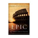 john-eldredge-epic-1