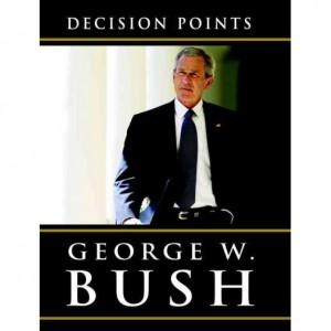 george-w-bush-decision-points-1